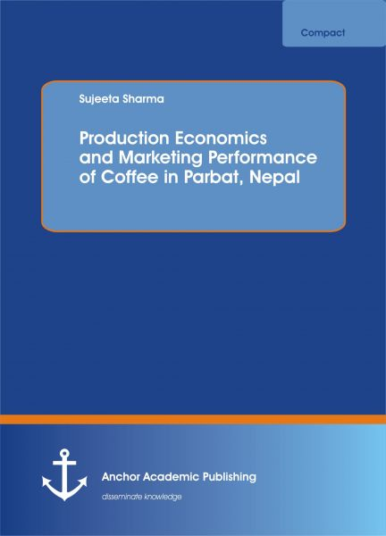 Production Economics and Marketing Performance of Coffee in Parbat, Nepal