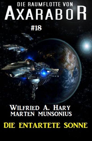 Die Raumflotte von Axarabor #18 - Die entartete Sonne