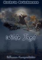 Wilde Jagd