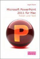 Microsoft PowerPoint 2011 für Mac - Folien und Text