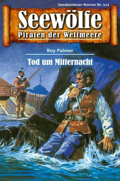 Seewölfe - Piraten der Weltmeere 512