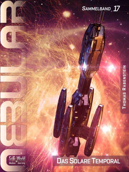 NEBULAR Sammelband 17: Das Solare Temporal