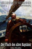 Heldenhafte Seemänner #14: Der Fluch des alten Kapitäns