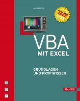 VBA mit Excel Grundlagen und Profiwissen