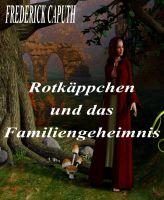 Rotkäppchen und das Familiengeheimnis