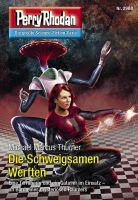 Perry Rhodan 2968: Die Schweigsamen Werften (Heftroman)