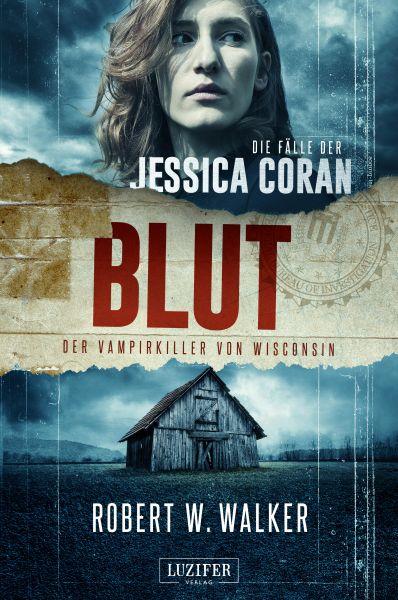 BLUT - Der Vampirkiller von Wisconsin