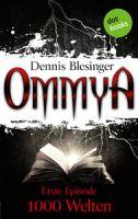 OMMYA - Band 1: 1000 Welten
