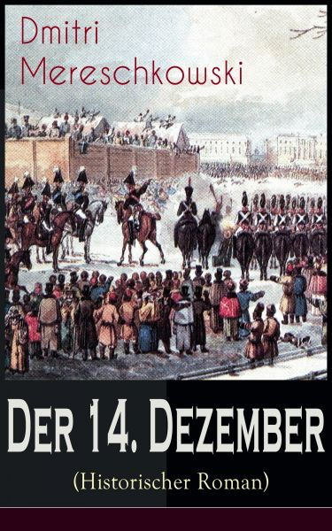 Der 14. Dezember (Historischer Roman)