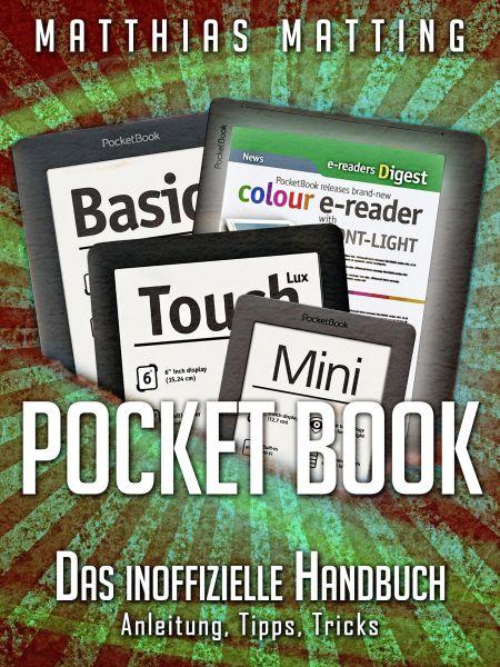 Pocket Book - Das inoffizielle Handbuch. Anleitung, Tipps, Tricks