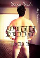 Dumm b...t gut!