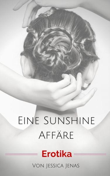 Eine Sunshine Affäre