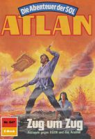 Atlan 647: Zug um Zug (Heftroman)