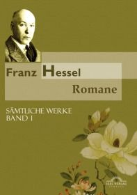 Franz Hessel: Romane