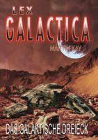 Lex Galactica 03 - Das galaktische Dreieck
