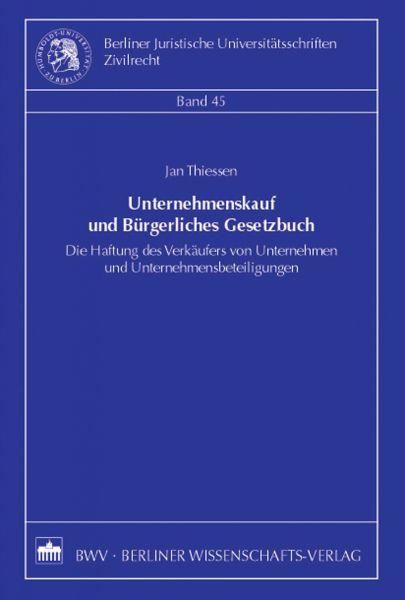 Unternehmenskauf und Bürgerliches Gesetzbuch