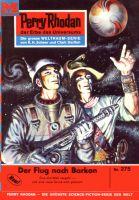 Perry Rhodan 275: Der Flug nach Barkon (Heftroman)