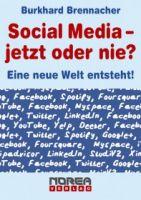 Social Media - jetzt oder nie?