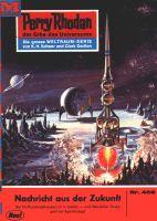 Perry Rhodan 406: Nachricht aus der Zukunft (Heftroman)
