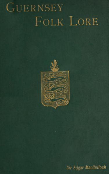 Guernsey Folk Lore