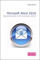 Microsoft Word 2010 - Serienbriefe mit Outlook 2010