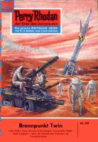 Perry Rhodan 218: Brennpunkt Twin (Heftroman)