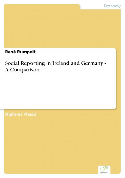 Social Reporting in Ireland and Germany - A Comparison