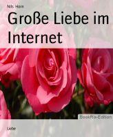 Große Liebe im Internet