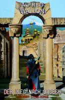 Der Weg nach Dagesh - Ein Cort Sylan-Roman