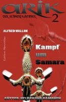 Arik der Schwertkämpfer 2: Kampf um Samara