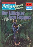 Atlan 244: Der Wächter von Foppon (Heftroman)