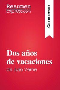 Dos años de vacaciones de Julio Verne (Guía de lectura)