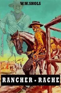 Rancher-Rache
