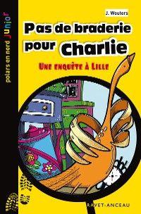 Pas de braderie pour Charlie