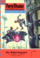 Perry Rhodan 118: Der Robot-Sergeant (Heftroman)