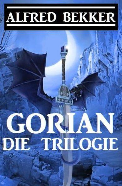 Gorian - Die Trilogie