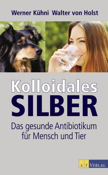 Kolloidales Silber - eBook