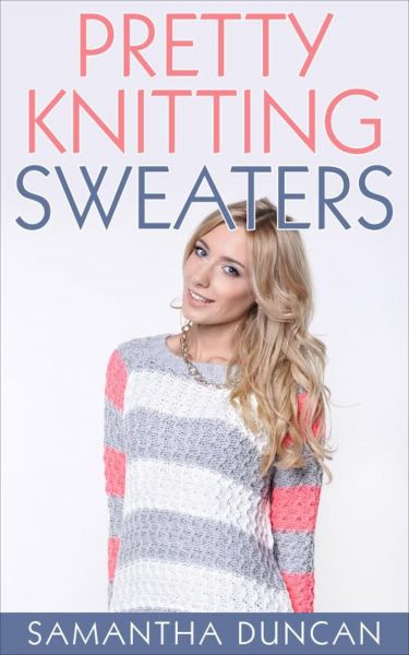 Pretty Knitting Sweaters