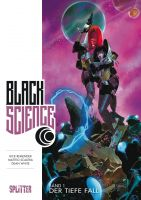 Black Science Band 1: Der tiefe Fall