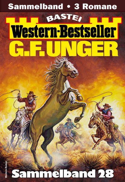 G. F. Unger Western-Bestseller Sammelband 28