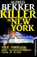 Die Fälle des Jesse Trevellian - Killer in New York