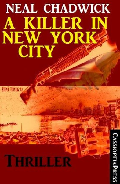 A Killer in New York City: Thriller