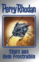 Perry Rhodan 131: Sturz aus dem Frostrubin (Silberband)