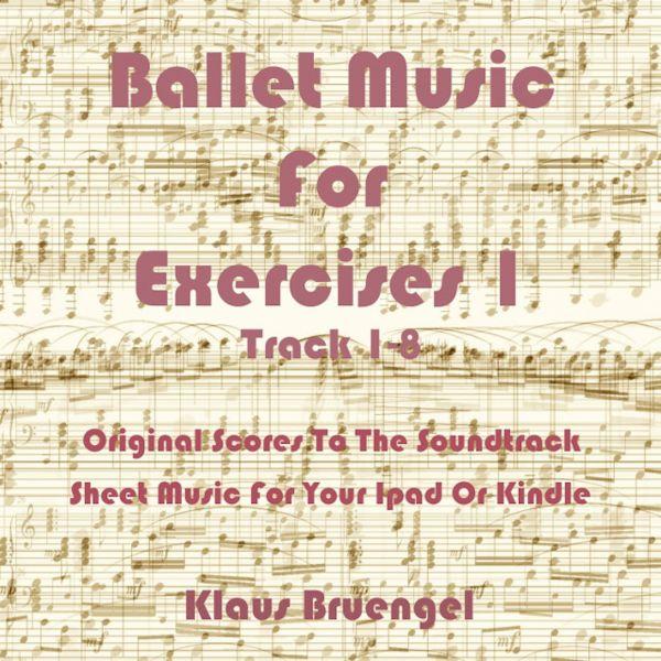 Ballet Music For Exercises 1, Track 1-8