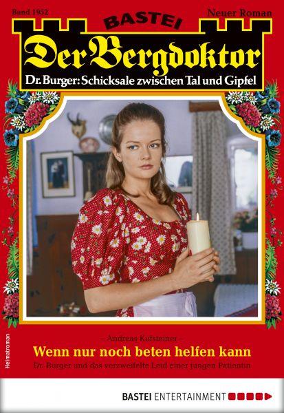 Der Bergdoktor 1952 - Heimatroman