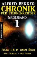 Großband 1 - Chronik der Sternenkrieger Folge 1-8 in einem Buch - 1000 Seiten