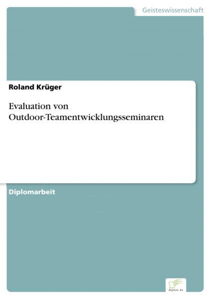 Evaluation von Outdoor-Teamentwicklungsseminaren