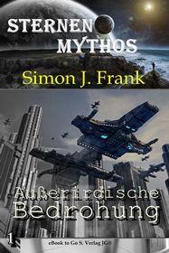 Außerirdische Bedrohung ( Sternen-Mythos 1 )