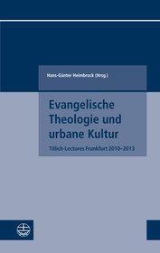 Evangelische Theologie und urbane Kultur