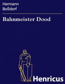 Bahnmeister Dood
